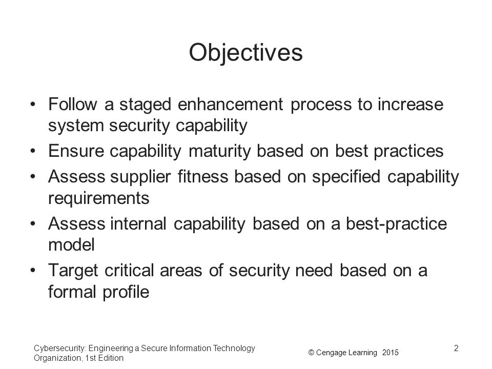The Systems Security Engineering Capability Maturity Model (ISO