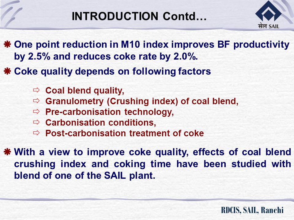 Studies on the Effect of Coal Blend Crushing and Carbonization Time