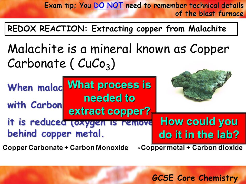 Malachite is a mineral known as Copper Carbonate ( CuCo3)