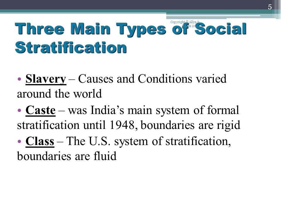 three main types of social stratification