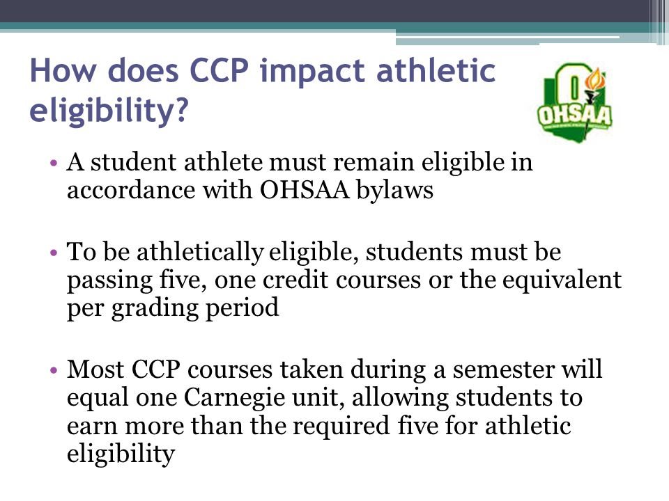 How does CCP impact athletic eligibility