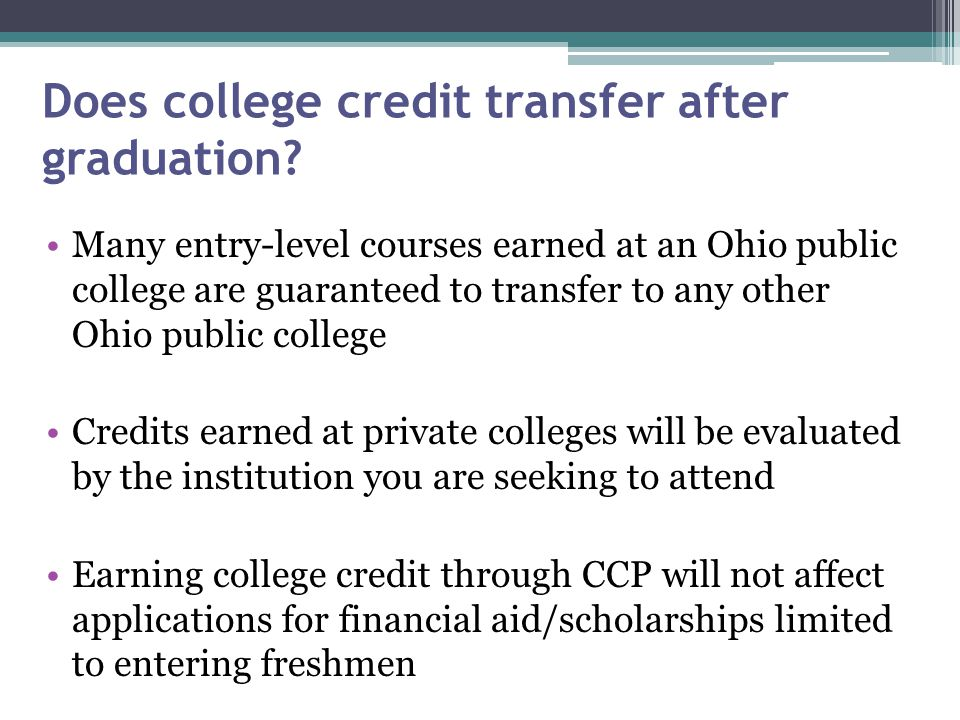 Does college credit transfer after graduation