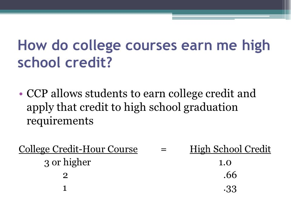 How do college courses earn me high school credit
