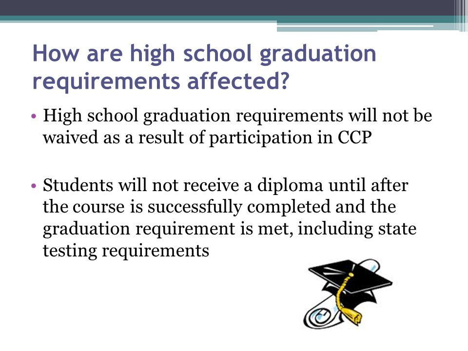 How are high school graduation requirements affected