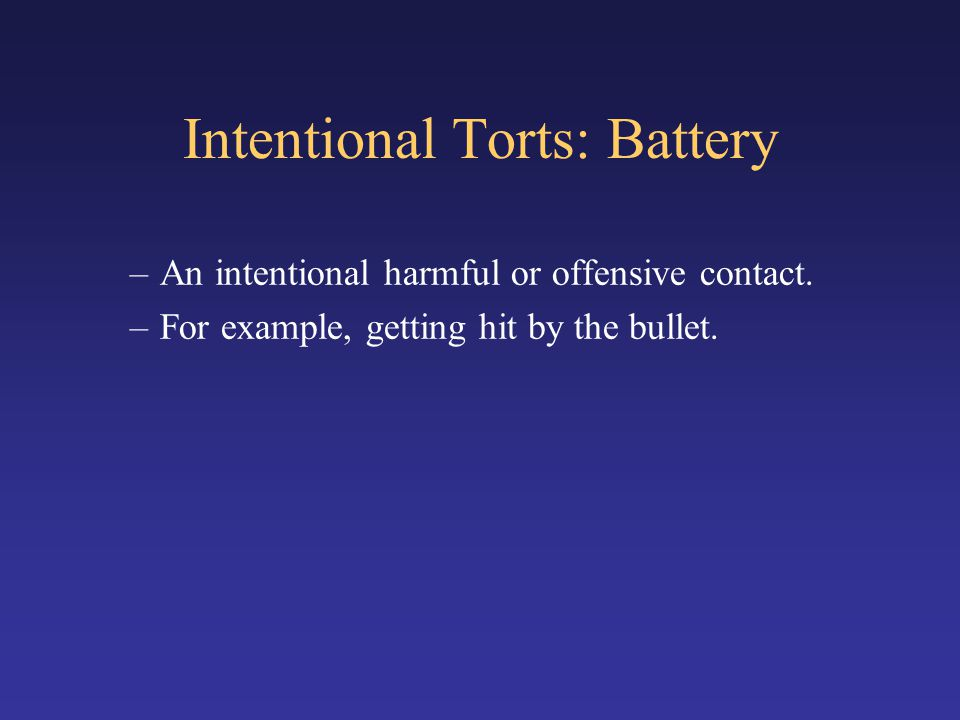 Intentional Torts: Battery