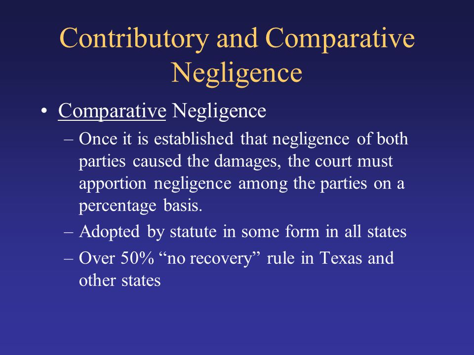Contributory and Comparative Negligence