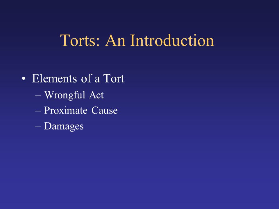 Torts: An Introduction