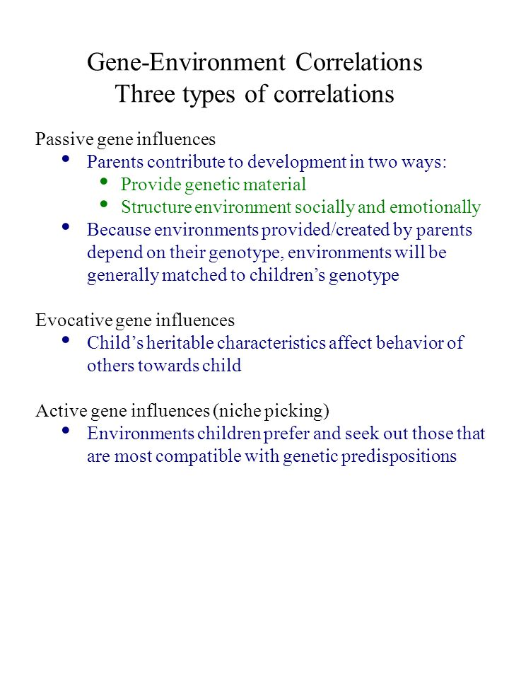 what are three types of heredity environment correlations
