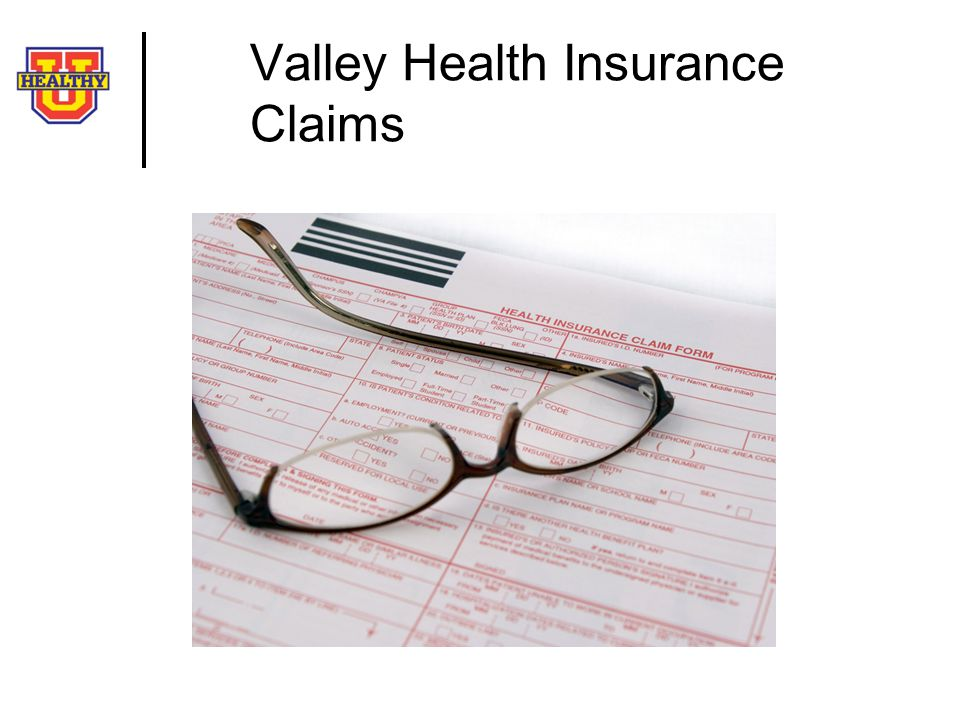 Valley Health Insurance Claims