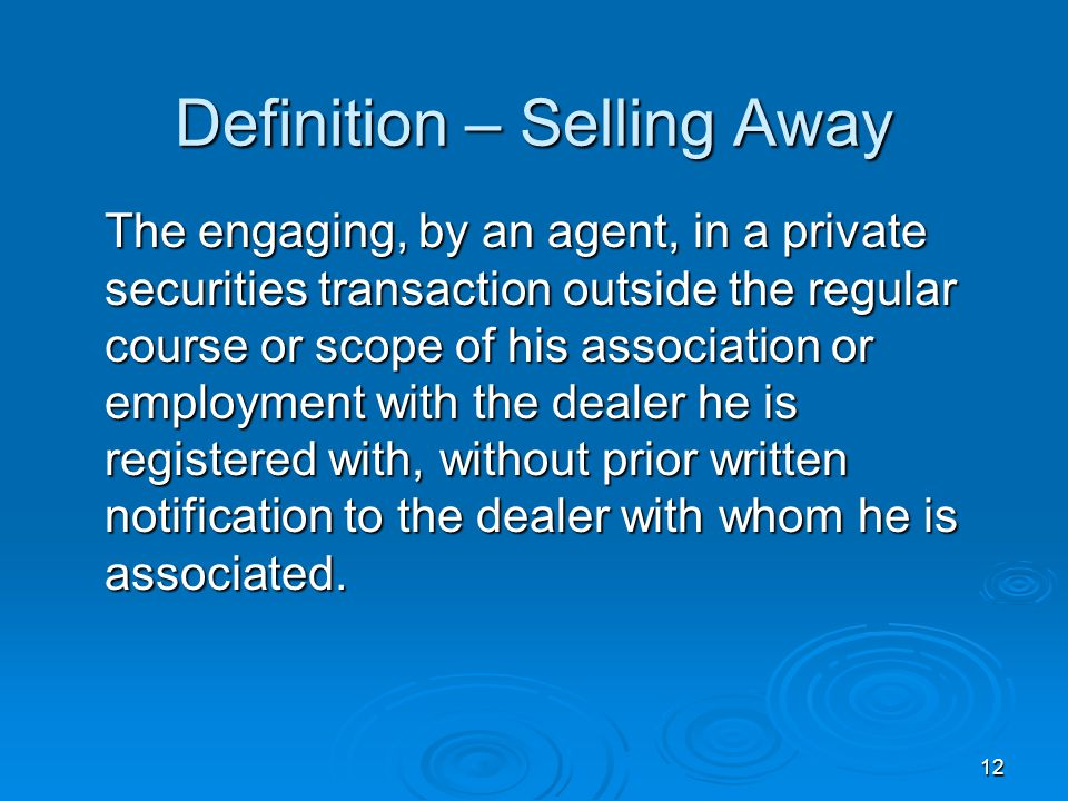 Definition – Selling Away