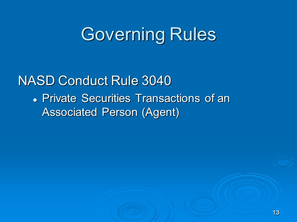 Governing Rules NASD Conduct Rule 3040