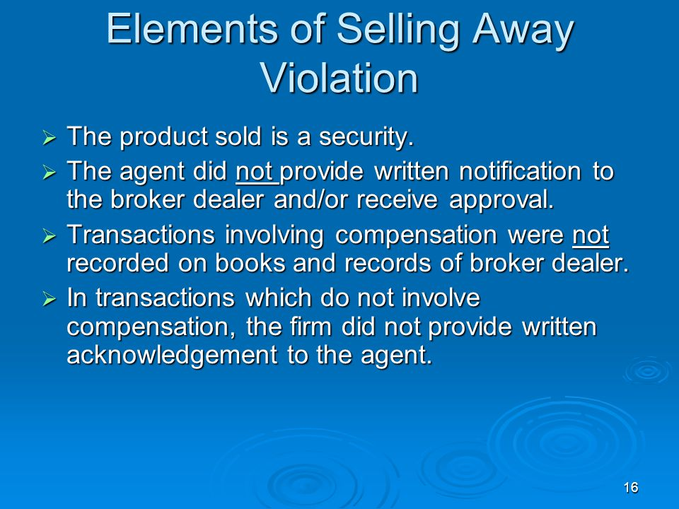 Elements of Selling Away Violation