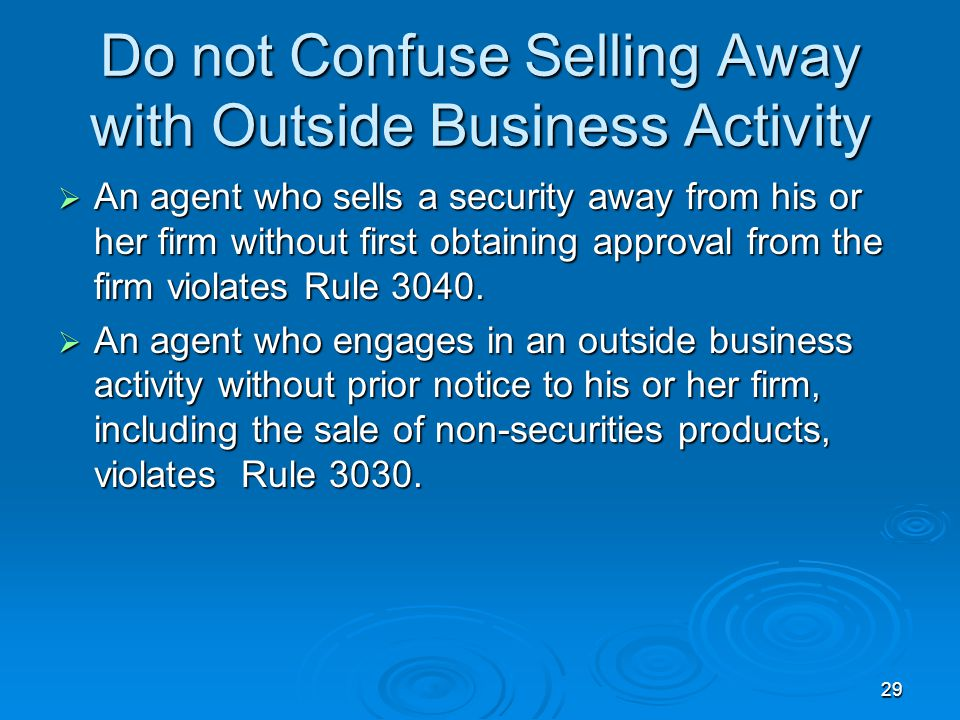 Do not Confuse Selling Away with Outside Business Activity