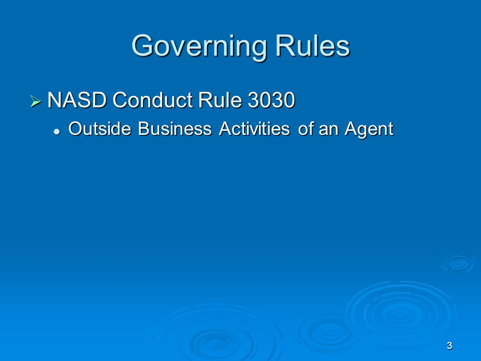 Governing Rules NASD Conduct Rule 3030