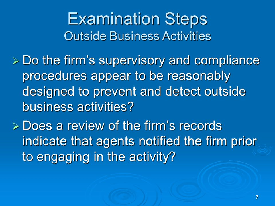 Examination Steps Outside Business Activities