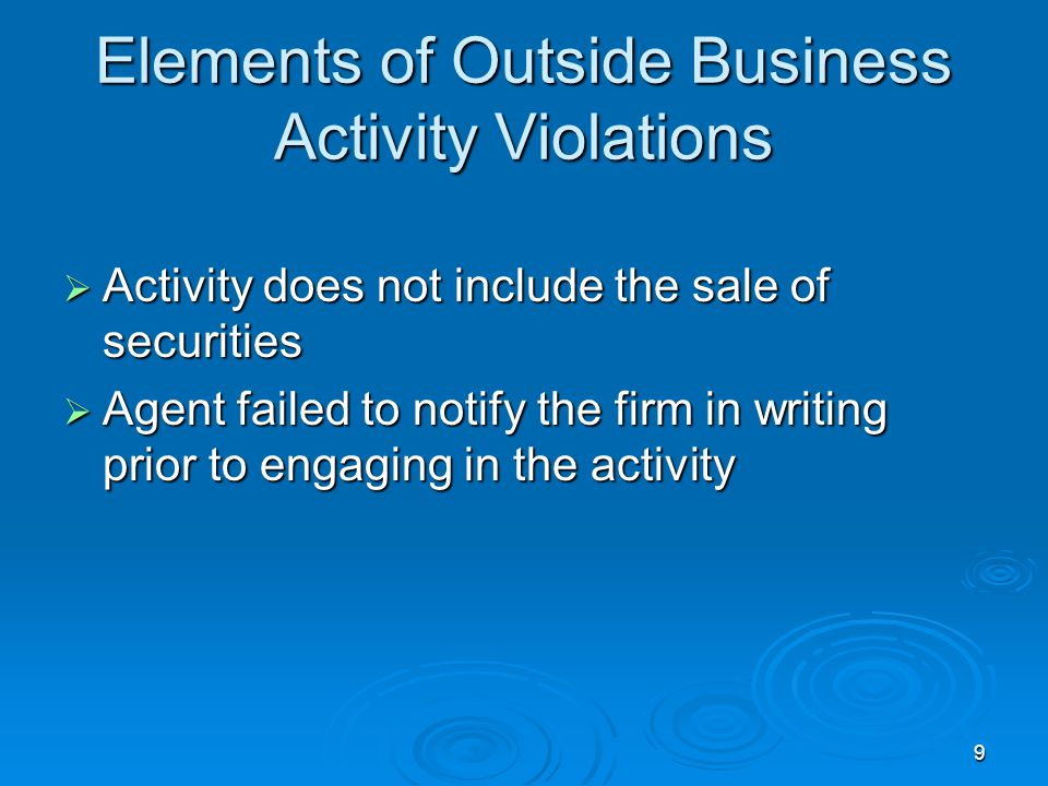 Elements of Outside Business Activity Violations