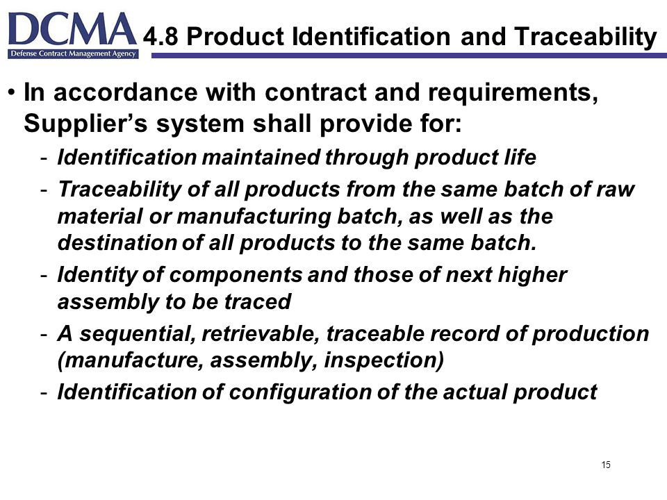 4.8 Product Identification and Traceability