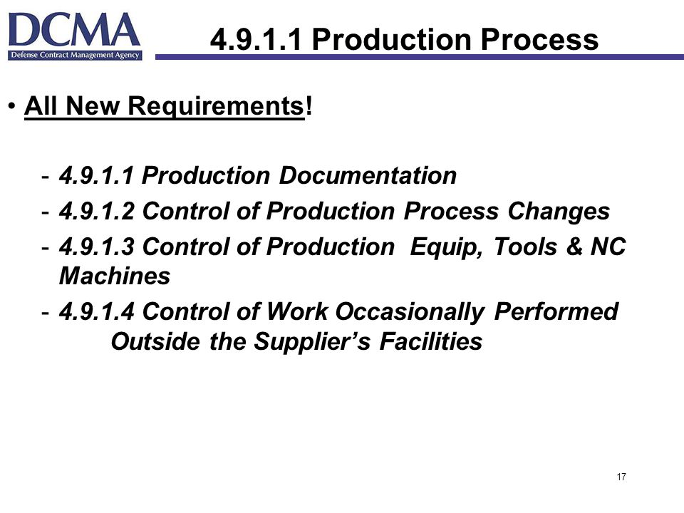Production Process All New Requirements!