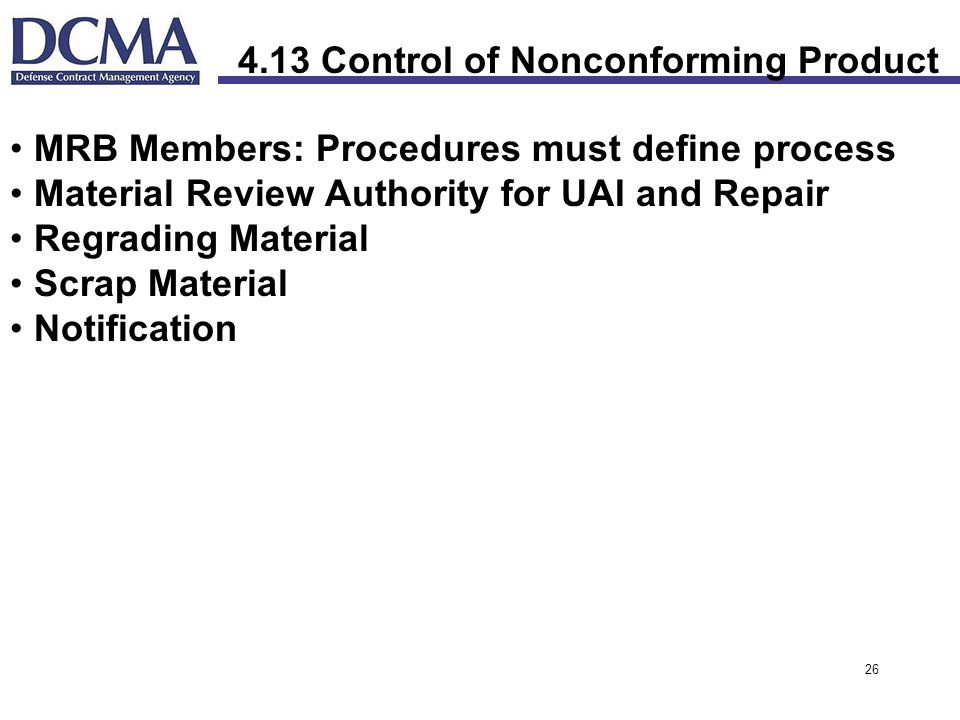4.13 Control of Nonconforming Product