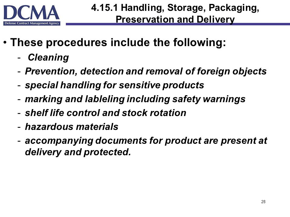 Handling, Storage, Packaging, Preservation and Delivery
