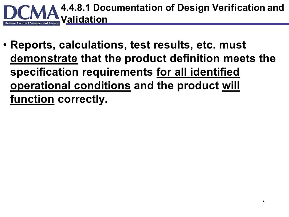 Documentation of Design Verification and Validation