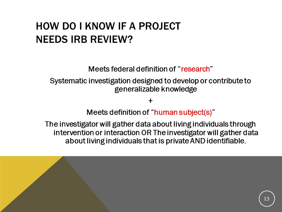 How do I know if a project needs IRB review