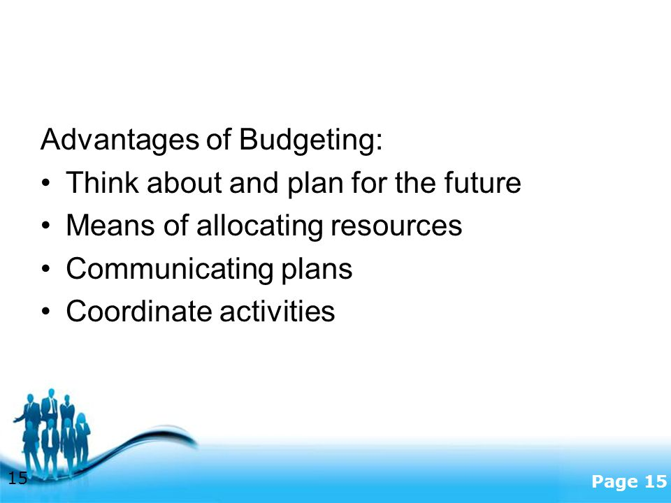 Advantages of Budgeting: