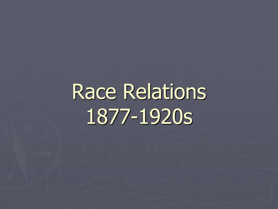 Race Relations s