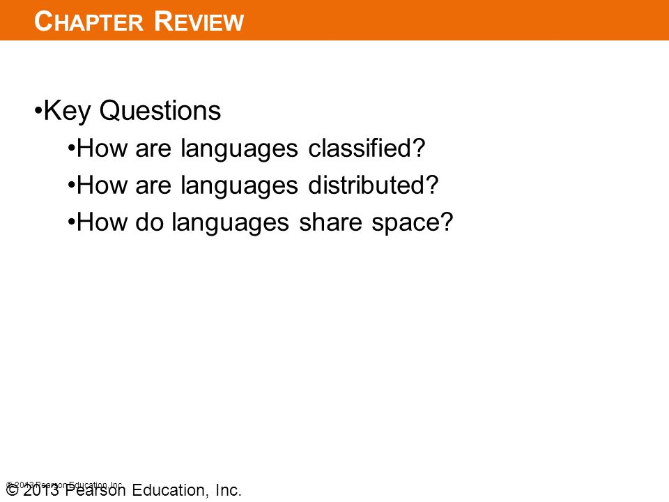 Chapter Review Key Questions How are languages classified
