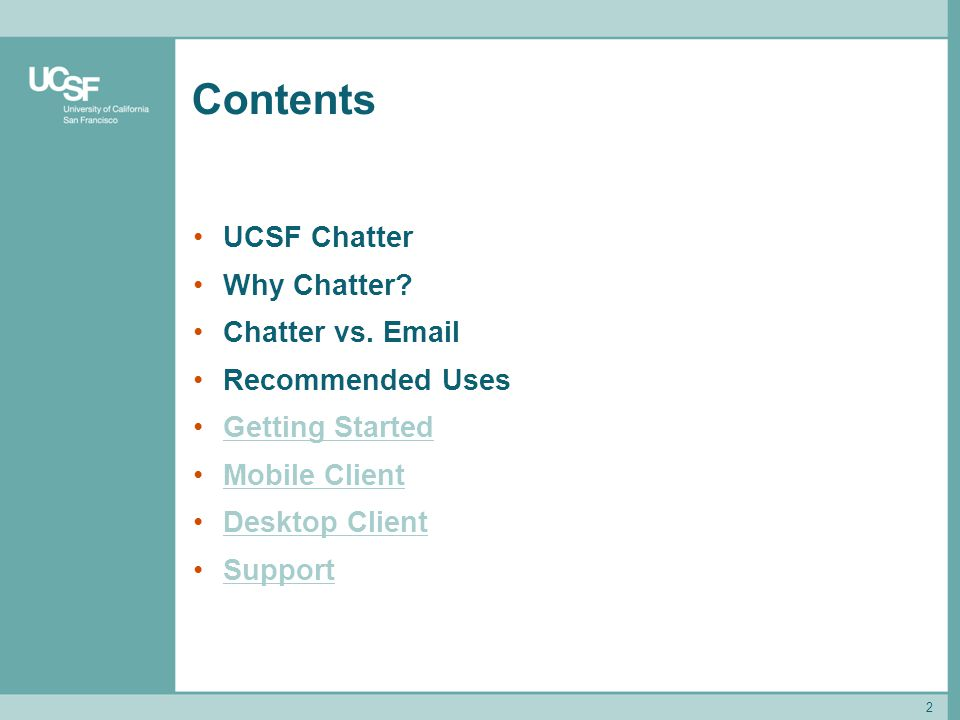 Getting Started with UCSF Chatter - ppt download