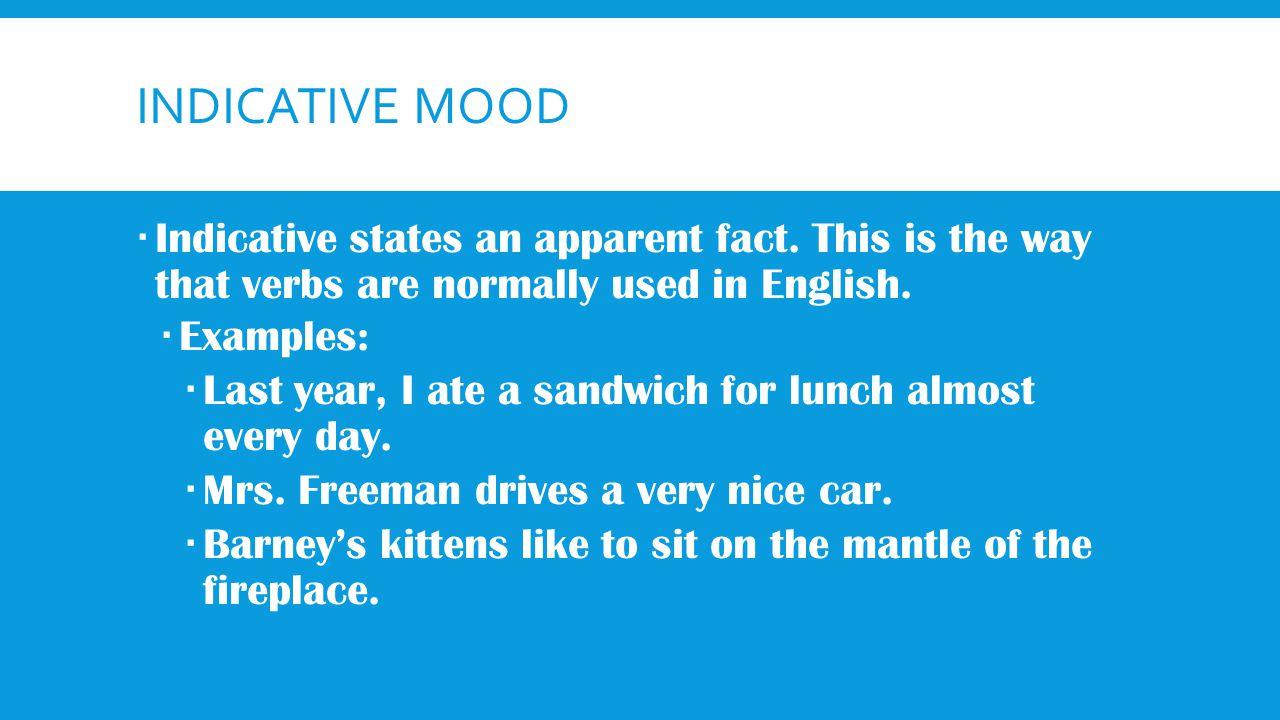 Verb Moods Ppt Video Online Download