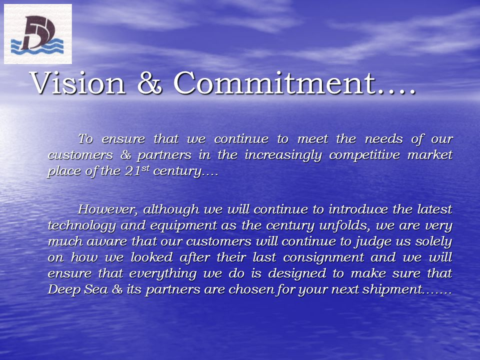 Vision & Commitment….