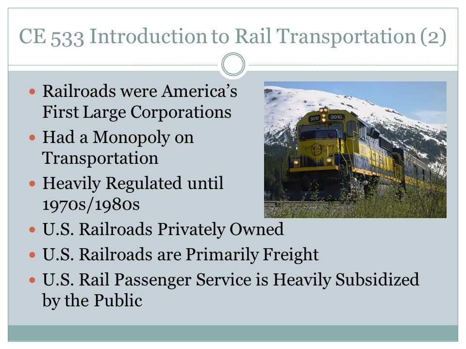 CE 533 Introduction to Rail Transportation (2) - ppt download