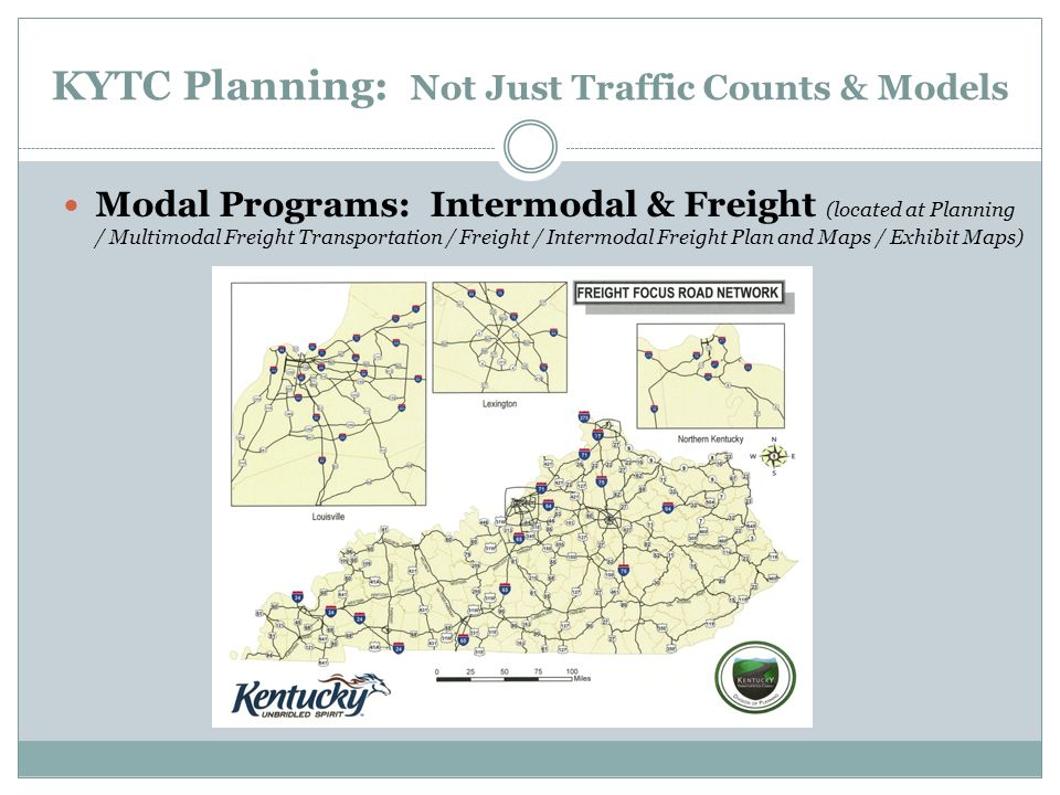 KYTC Planning Not Just Traffic Counts & Models - ppt download on state of kansas highway patrol location maps, indiana department of natural resources maps, wyoming department of transportation maps, archived ohio road maps,