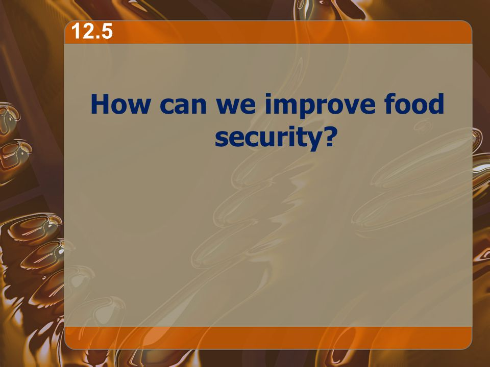 How can we improve food security