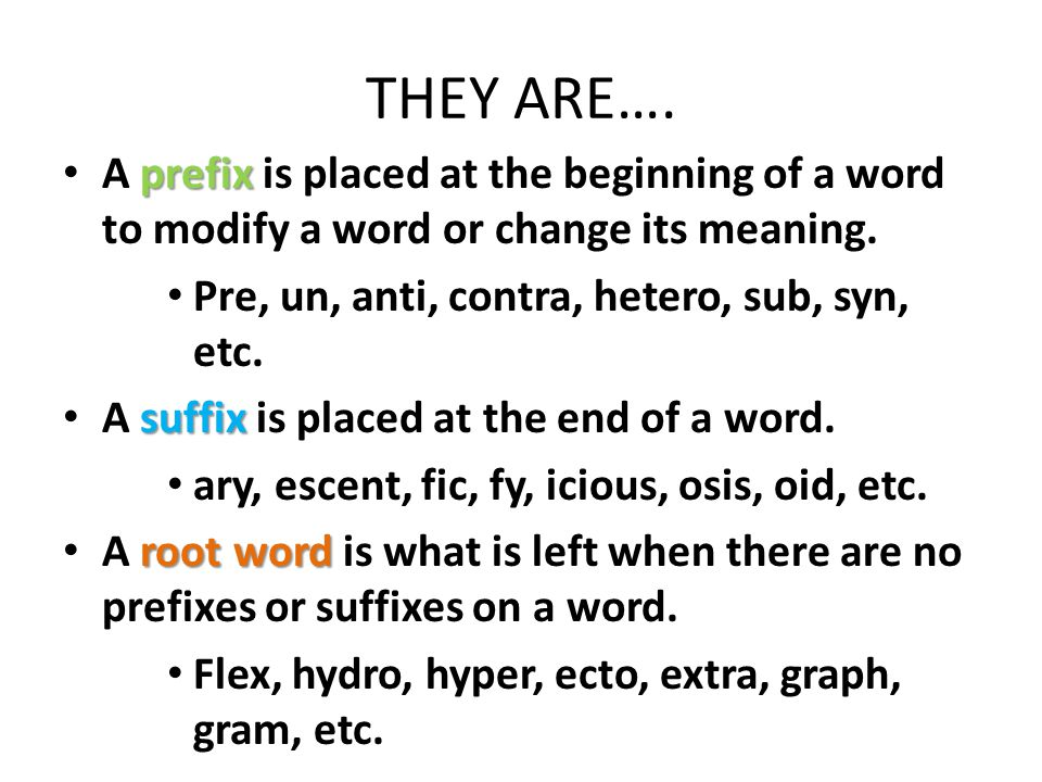 suffix and adj flabby syn A suffix is a letter or group of letters added at the end of a word which makes a new word.