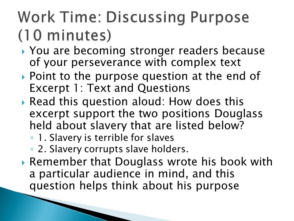 Work Time: Discussing Purpose (10 minutes)