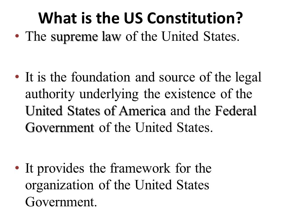 What is the US Constitution