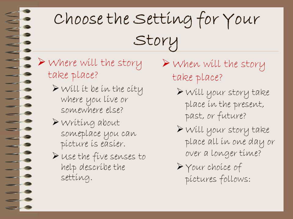 Choose the Setting for Your Story
