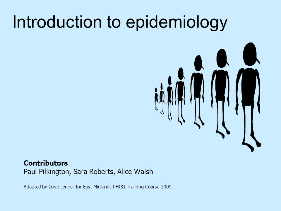 introduction to epidemiology Introduction to epidemiology this background lesson provides several working definitions of epidemiology—the basic science of public health an introduction to the different categories of.