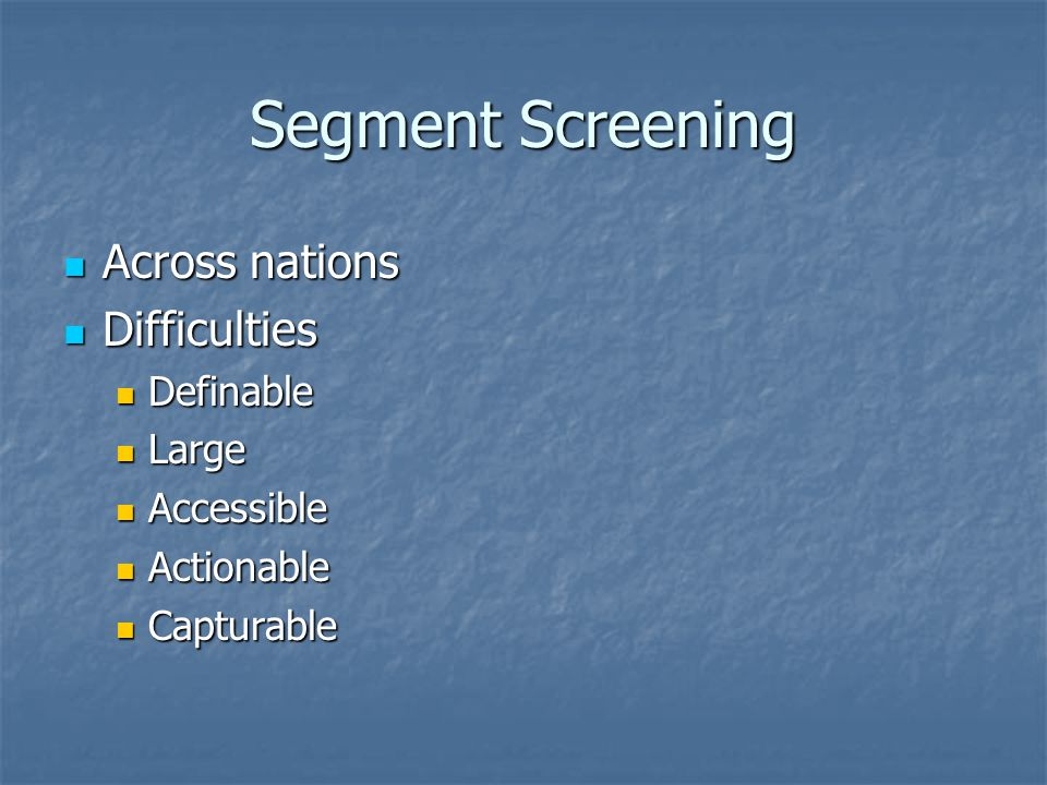 Segment Screening Across nations Difficulties Definable Large