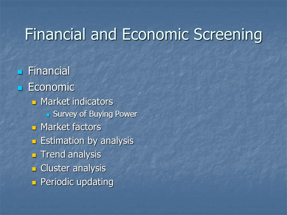Financial and Economic Screening