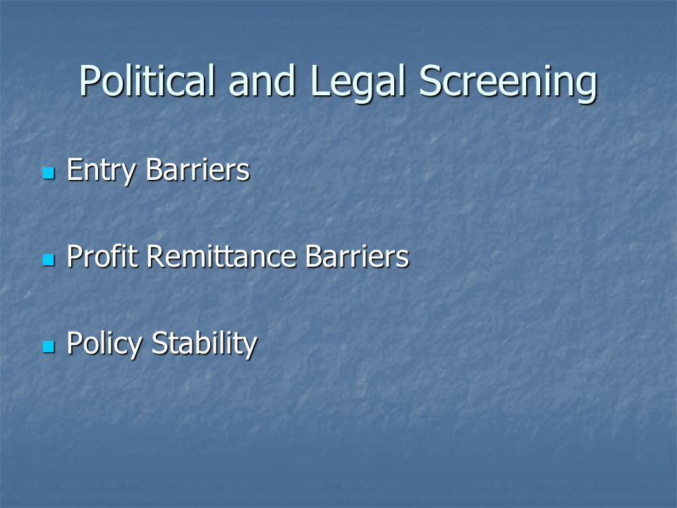 Political and Legal Screening