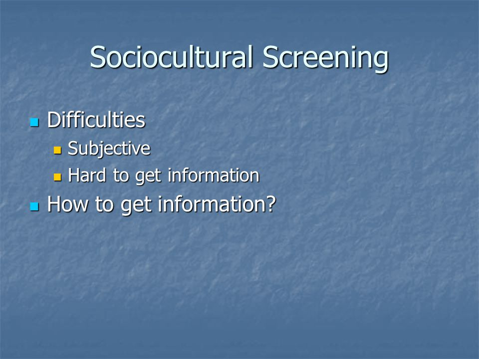 Sociocultural Screening