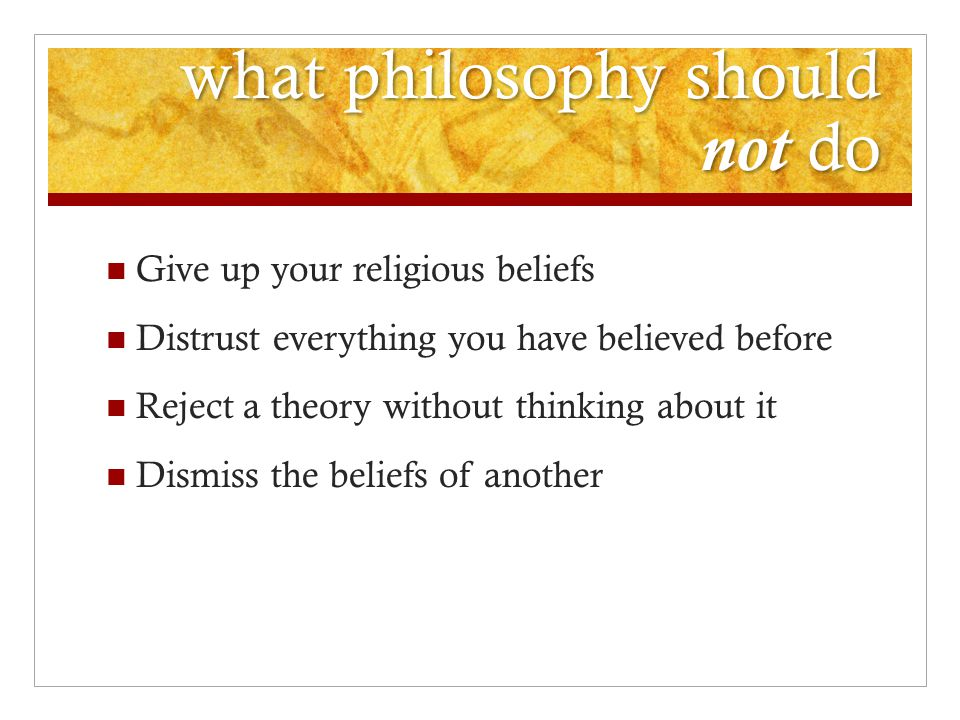 what philosophy should not do