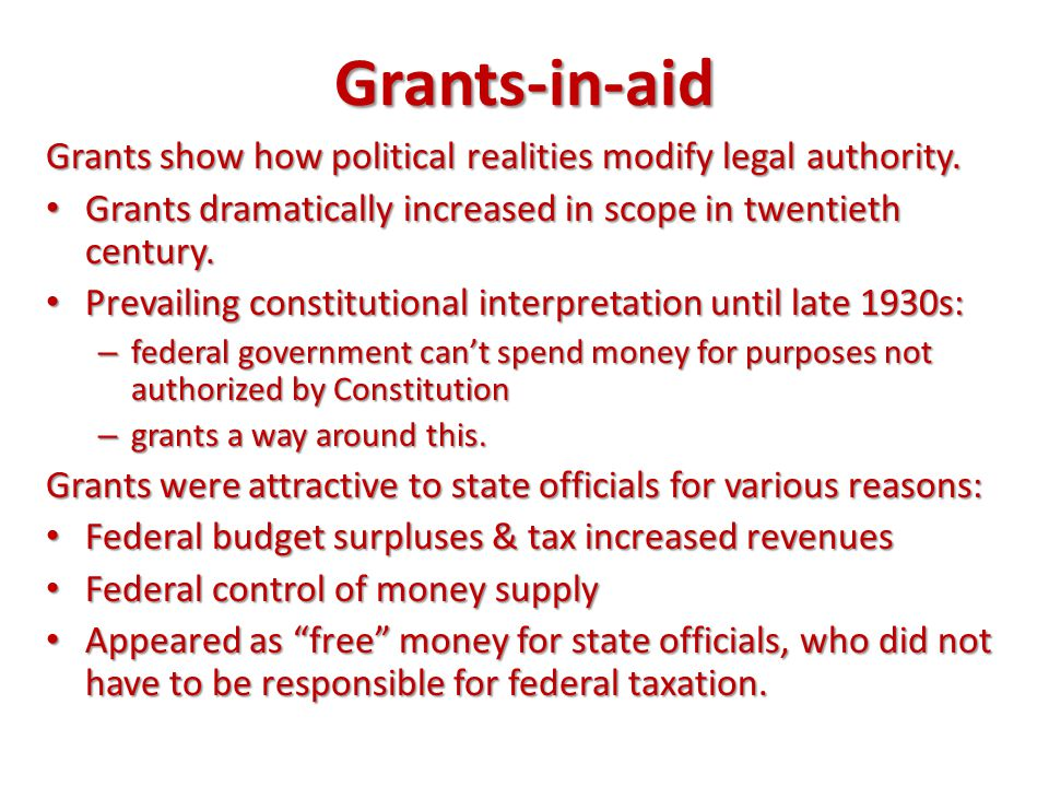 grants in aid grants show how political realities modify legal