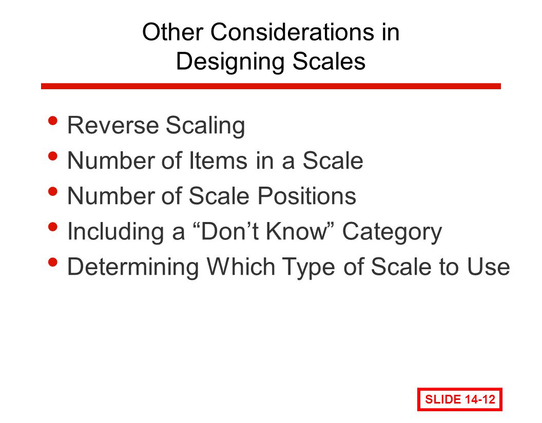 Other Considerations in Designing Scales