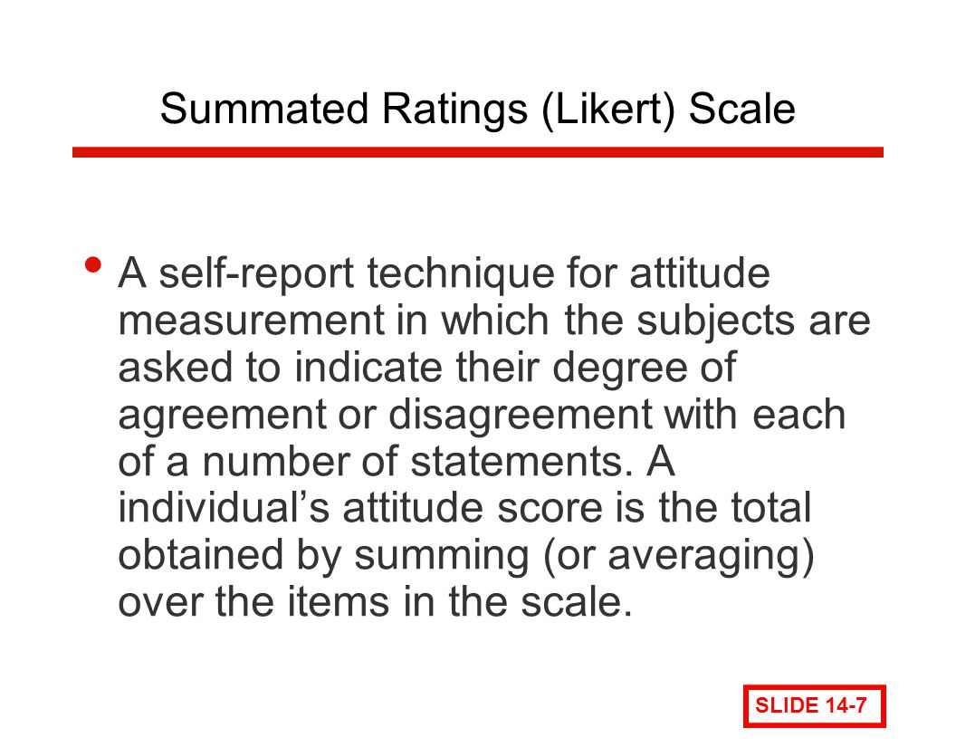 Summated Ratings (Likert) Scale