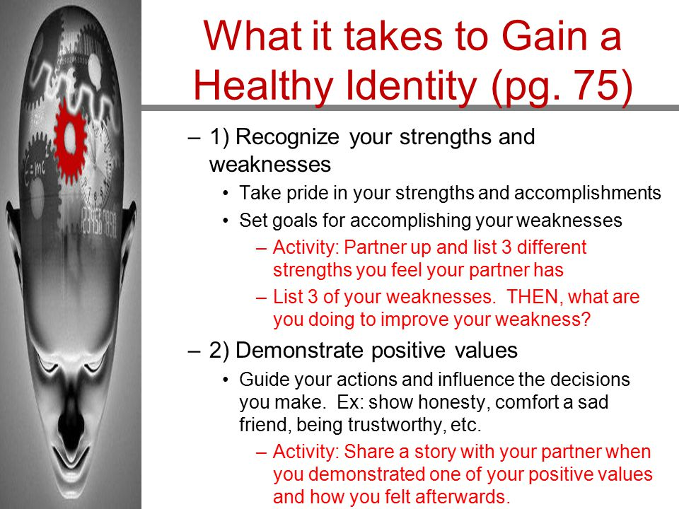 What it takes to Gain a Healthy Identity (pg. 75)