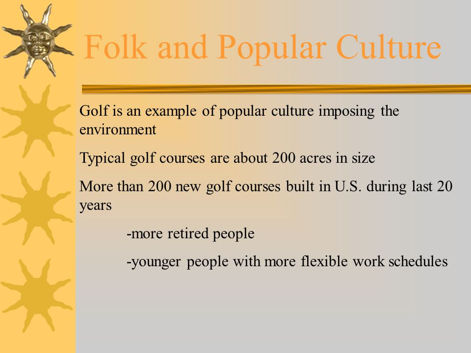 examples of folk and popular culture